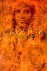 Creator: The Revelation of Healing Yourself and Others