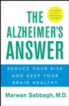 The Alzheimer's Answer: Reduce Your Risk and Keep Your Brain Healthy