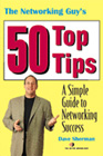 The Networking Guy's Top 50 Tips