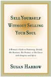 Sell Yourself Without Selling Your Soul